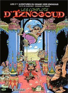 Couverture Les Complots d'Iznogoud - Iznogoud, tome 2
