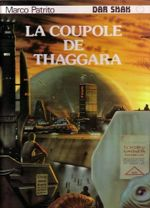 Couverture Dar Shak : La coupole de Thaggara