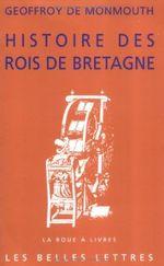 Couverture Histoire des rois de Bretagne