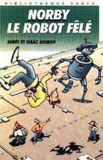 Couverture Norby, le robot félé - Les Chroniques de Norby, tome 1