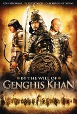 Affiche By the will of Genghis Khan