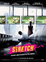 Affiche Stretch