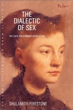 Couverture The Dialectic of Sex: The Case for Feminist Revolution