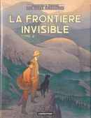 Couverture La Frontière invisible : 2ème Partie - Les Cités obscures, tome 9
