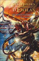 Couverture Les Tentacules du mal - Les Mondes d'Ewilan, tome 3