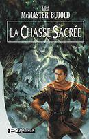 Couverture La Chasse sacrée - Le Cycle de Chalion, tome 3