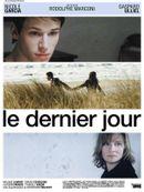 Affiche Le Dernier Jour