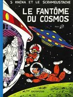 Couverture Le Fantôme du cosmos - Le Scrameustache, tome 5