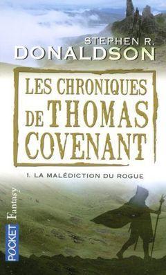 Couverture La Malédiction du Rogue - Les Chroniques de Thomas Covenant, tome 1