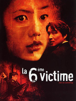 Affiche La 6ème victime