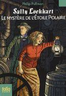 Couverture Sally Lockhart, Tome 2 : Le mystère de l'Etoile polaire