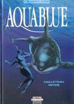 Couverture Planète bleue - Aquablue, tome 2