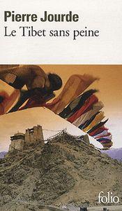 Couverture Le Tibet sans peine
