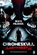 Affiche ChromeSkull: Laid to Rest II