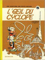 Couverture L'oeil du cyclope - Les Petits hommes, tome 5