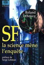 Couverture SF la science mène l'enquête