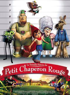 Affiche La Véritable Histoire du Petit Chaperon rouge
