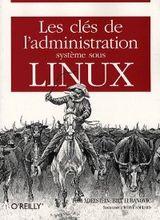 Couverture Les clés de l'administration système sous Linux