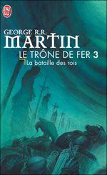 Couverture La Bataille des rois - Le Trône de fer, tome 3