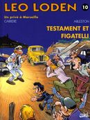 Couverture Testament et Figatelli - Léo Loden, tome 10