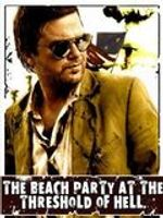 Affiche The Beach Party at the Threshold of Hell