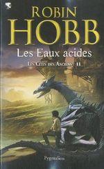Couverture Les Eaux acides - Les Cités des Anciens, tome 2