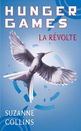 Couverture La Révolte - Hunger Games, tome 3
