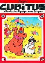 Couverture La Corrida des hippopotames casqués - Cubitus, tome 4