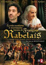 Affiche La Très Excellente et Divertissante Histoire de François Rabelais