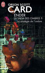 Couverture La Stratégie de l'ombre - Ender : La Saga des ombres, tome 1