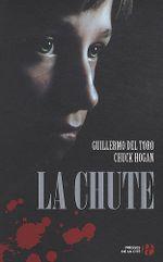 Couverture La Chute - La Lignée, tome 2