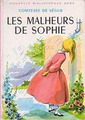 Couverture Les Malheurs de Sophie