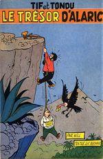 Couverture Le Trésor d'Alaric - Tif et Tondu, tome 1
