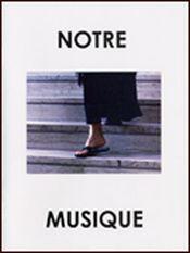 Affiche Notre Musique