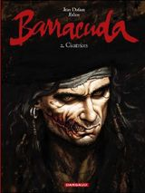 Couverture Cicatrices - Barracuda, tome 2