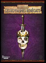 Couverture Les Royaumes Renégats