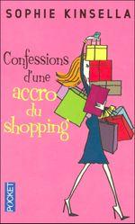 Couverture Confessions d'une accro du shopping - L'Accro du shopping, tome 1