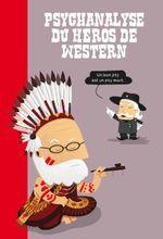 Couverture La psychanalyse du héros de western