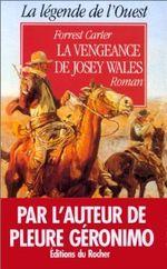 Couverture La Haine de Josey Wales - Josey Wales, tome 2