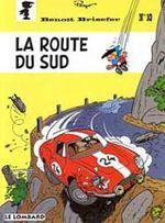 Couverture La Route du Sud - Benoit Brisefer, tome 10