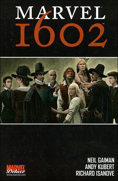 Marvel 1602 - Neil Gaiman,Andy Kubert,Richard Isanove