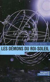Couverture Les Démons du Roi-Soleil - L'Âge de la déraison, tome 1