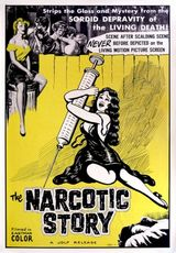 Affiche The Narcotic Story