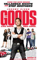 Affiche The Goods: Live Hard, Sell Hard