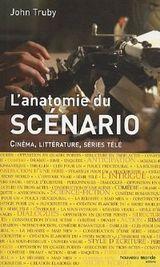 Couverture L'anatomie du scénario : Cinéma, littérature, séries télé