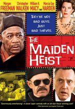 Affiche The Maiden Heist