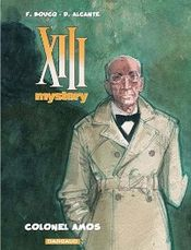 Couverture Colonel Amos - XIII Mystery, tome 4