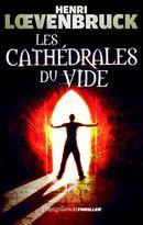 Couverture Les cathédrales du vide