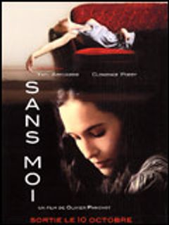 Affiche Sans Moi