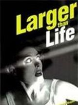 Affiche Larger than life